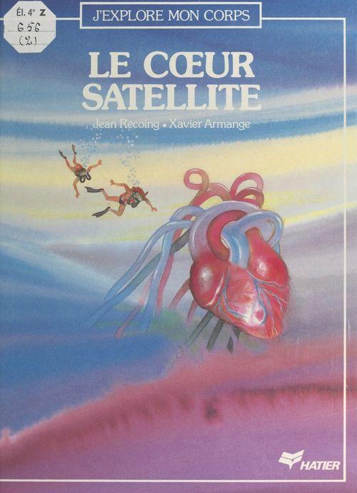 Le coeur satellite