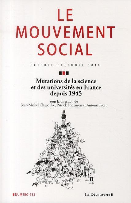 Revue le mouvement social t.233; mutations de la science et des universites en france depuis 1945