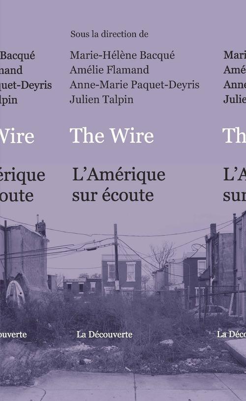 The wire ; l'Amérique sur écoute
