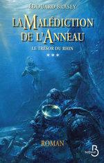 Vente EBooks : La Malédiction de l'anneau Tome 3  - Édouard Brasey