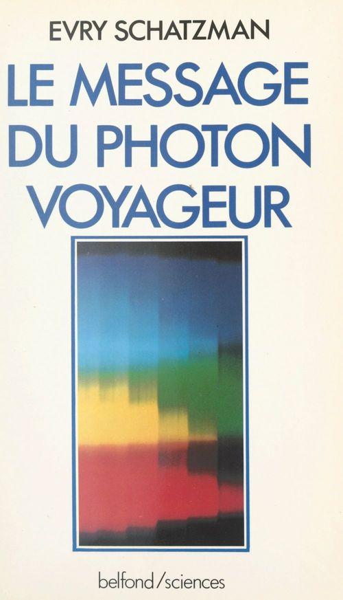 Le message du photon voyageur