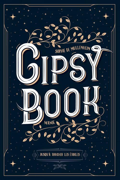 gipsy book t.5 ; jusqu'à toucher les étoiles