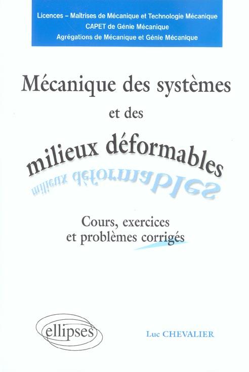 Mecanique Des Systemes Et Des Milieux Deformables Cours Exercices Et Problemes Corriges 2e Edition