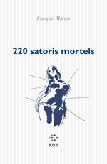 Vente Livre Numérique : 220 satoris mortels  - François Matton
