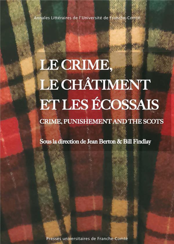 Le crime, le chatiment et les ecossais. crime, punishment and the sco
