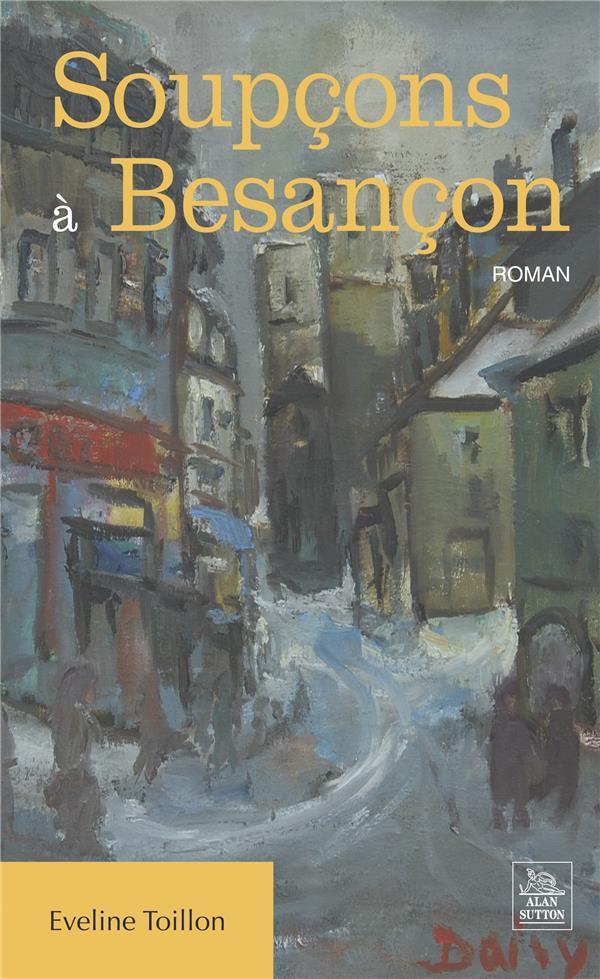 Soupcons à Besançon