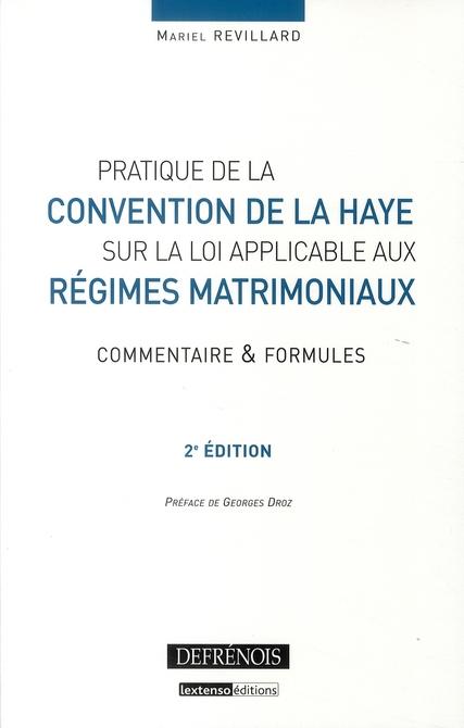 Pratique de la convention de La Haye sur la loi applicable aux régimes matrimoniaux (2e édition)