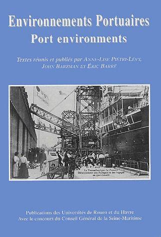 Environnements portuaires ; port environments