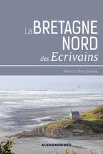 Vente Livre Numérique : La Bretagne des écrivains  - . Collectif - Erik Orsenna