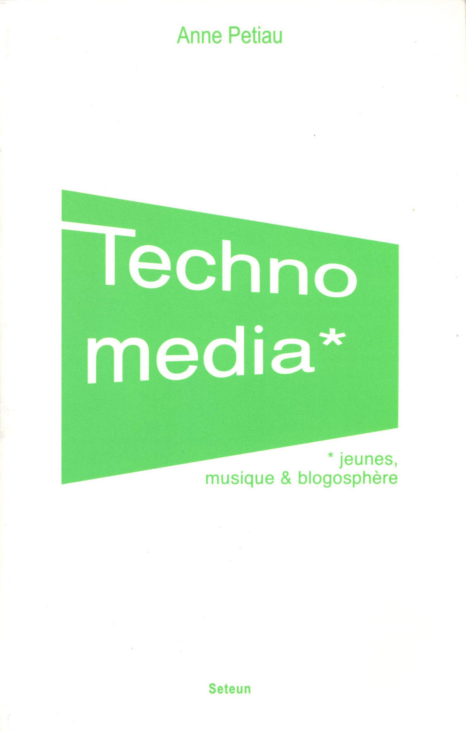 Technomedia ; jeunes, musique et blogosphère