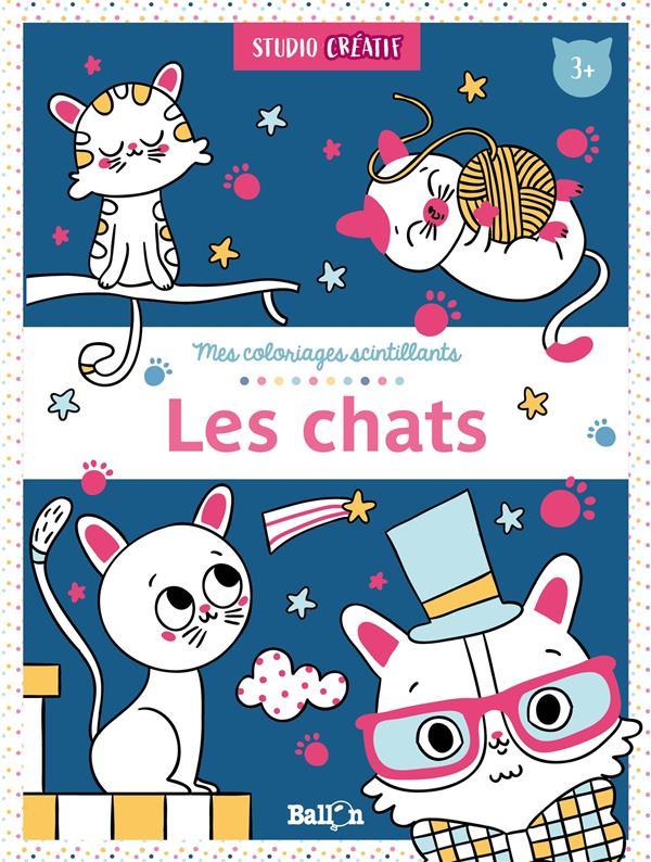 Mes coloriages scintillants ; les chats