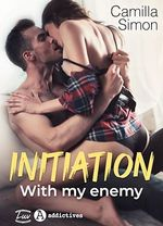 Vente EBooks : Initiation with my Enemy  - Camilla Simon