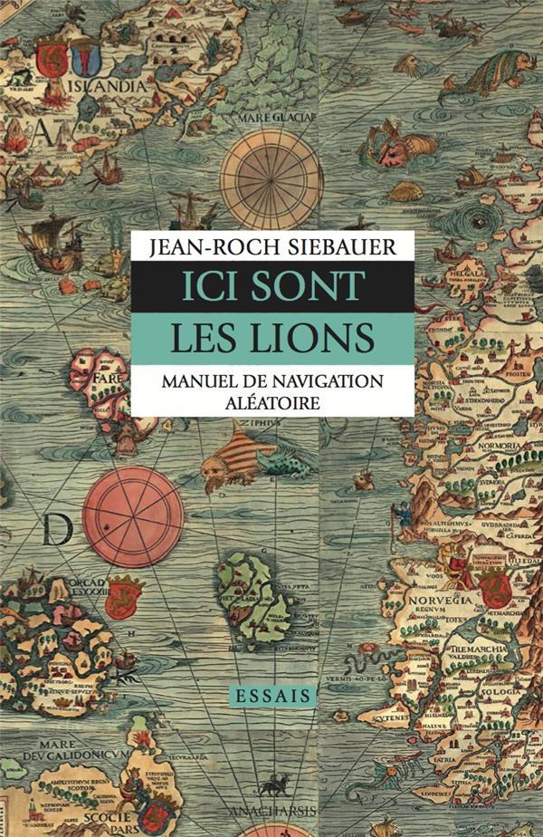 Ici sont les lions, manuel de navigation aléatoire