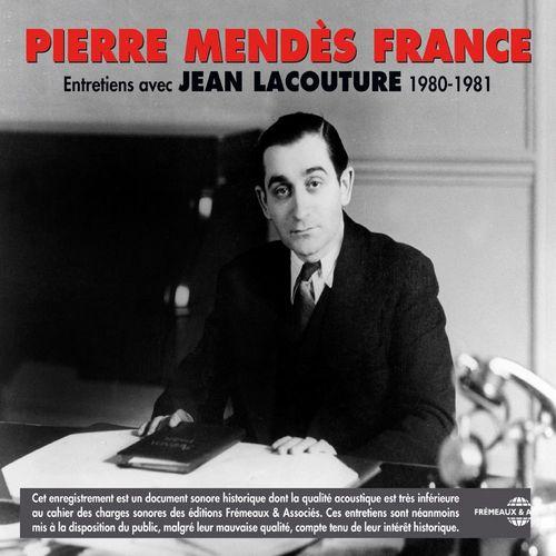 Pierre Mendès-France. Entretiens (1980-1981)  - Pierre Mendès-France