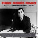Pierre Mendès-France. Entretiens (1980-1981)