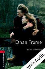 Vente Livre Numérique : Ethan Frome - With Audio Level 3 Oxford Bookworms Library  - Edith Wharton