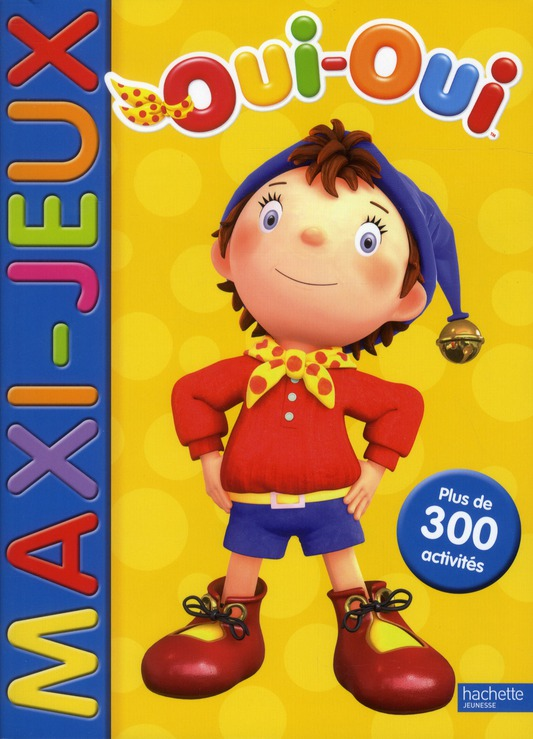 Oui-Oui ; Maxi-Jeux