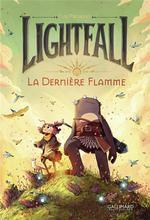 Lightfall ; la dernière flamme