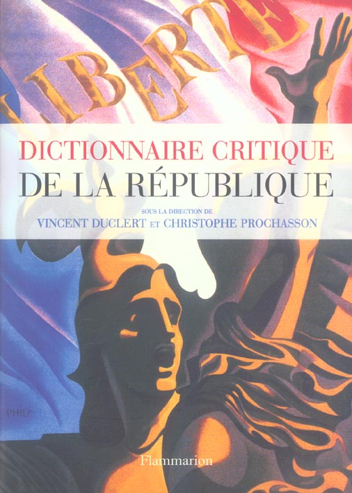 Le dictionnaire critique de la republique