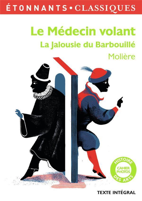 Le Medecin Volant ; La Jalousie Du Barbouille