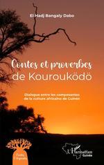 Vente EBooks : Contes et proverbes de Kourouködö  - El Hadj Bangaly Dabo