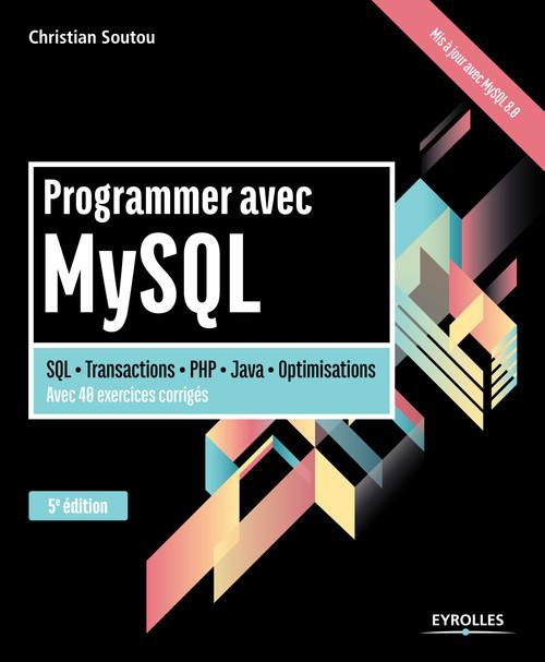 Programmer avec MySQL (5e édition)