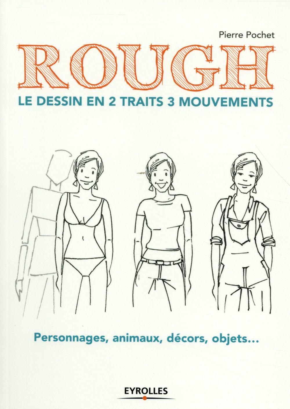 Rough ; le dessin en 2 traits 3 mouvements