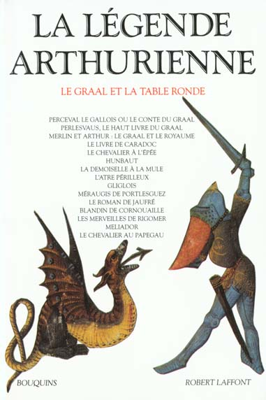 La legende arthurienne le graal et la table ronde