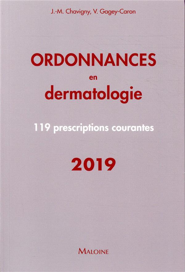 Ordonnances en dermatologie ; 100 prescriptions courantes