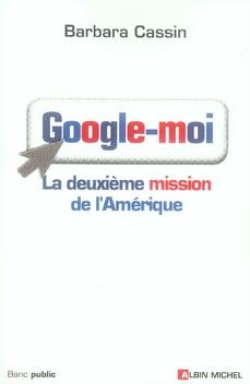 Google-moi ; la deuxième mission de l'amérique