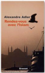 Vente EBooks : Rendez-vous avec l'islam  - Alexandre Adler