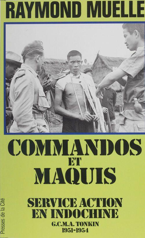 Commandos et maquis service action  - Raymond Muelle