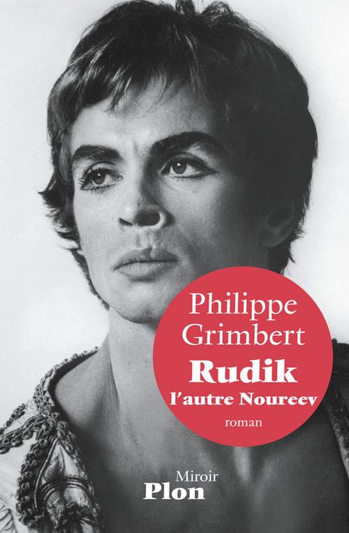 Rudik ; l'autre Noureev