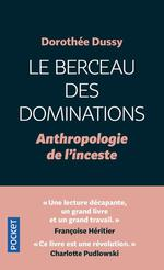 Le berceau des dominations : anthropologie de l'inceste