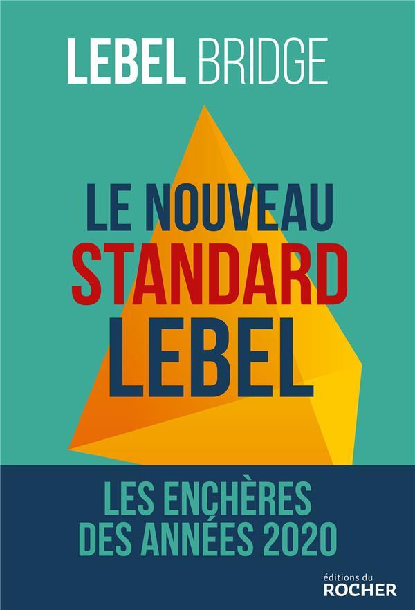 Le nouveau standard Lebel ; les enchères des années 2020