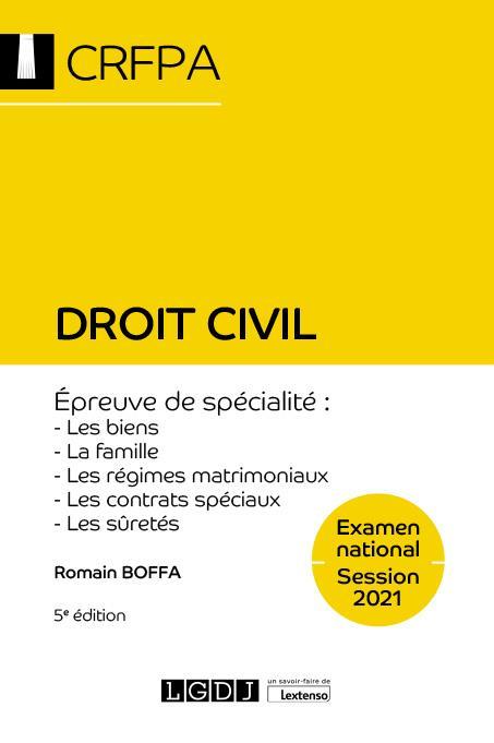 Droit civil ; examen national session 2021 ; épreuve de spécialité : les biens, la famille, les régimes matrimoniaux, les contrats spéciaux, les sûretés