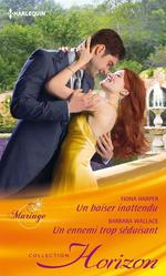 Vente EBooks : Un baiser inattendu - Un ennemi trop séduisant  - Fiona Harper - Barbara Wallace