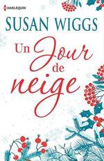 Vente EBooks : Un jour de neige  - Susan Wiggs