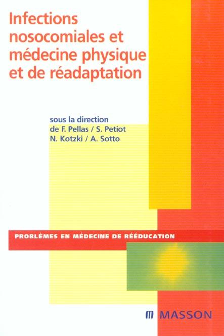 Infections Nosocomiales Et Medecine Physique Et De Readaptation