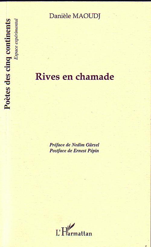 RIVES EN CHAMADE