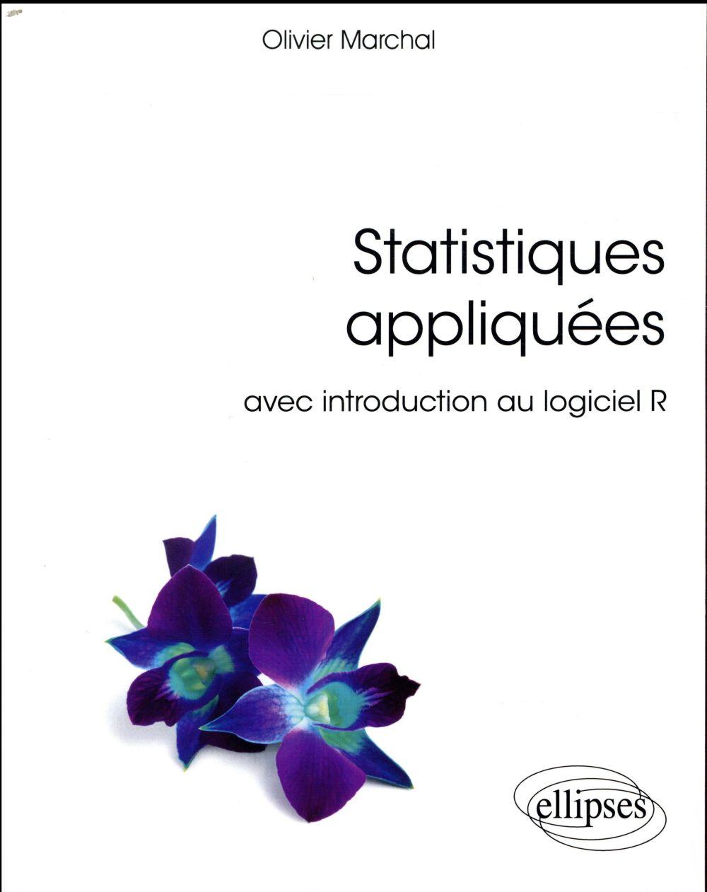 Statistiques appliquées ; avec introduction au logiciel R (édition 2018)