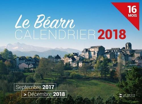 Calendrier ; le Béarn ; septembre 2017/décembre 2018 ; 16 mois (édition 2018)
