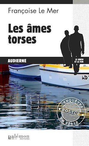Les âmes torses  - Françoise Le Mer