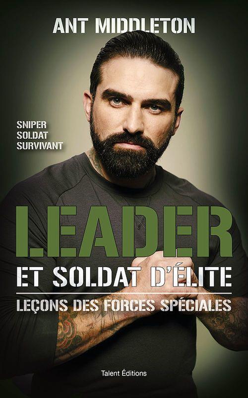 Leader et soldat d'élite ; leçons des forces spéciales