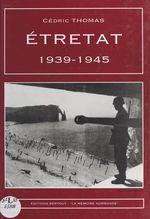 Étretat : 1939-1945