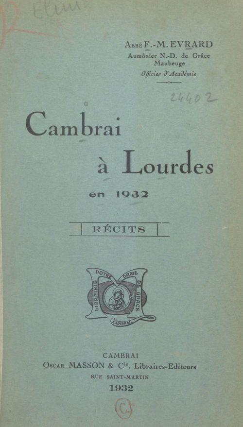 Cambrai à Lourdes en 1932