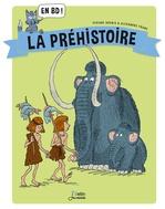 Vente Livre Numérique : La Préhistoire en BD !  - Viviane Koenig