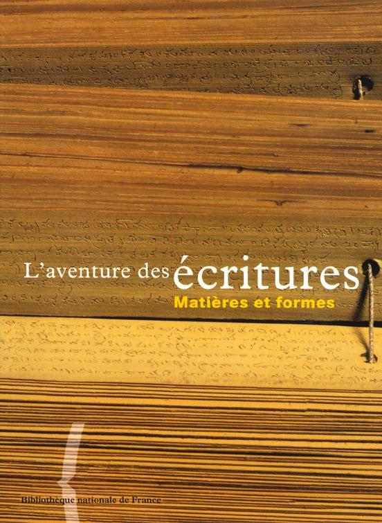 L'aventure des écritures t.2 ; matières et formes