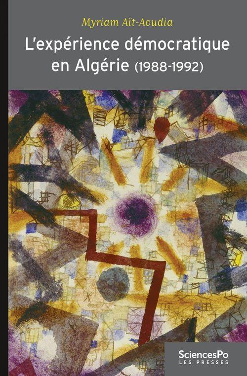 L'apprentissage de la démocratie en Algérie 1988/1992