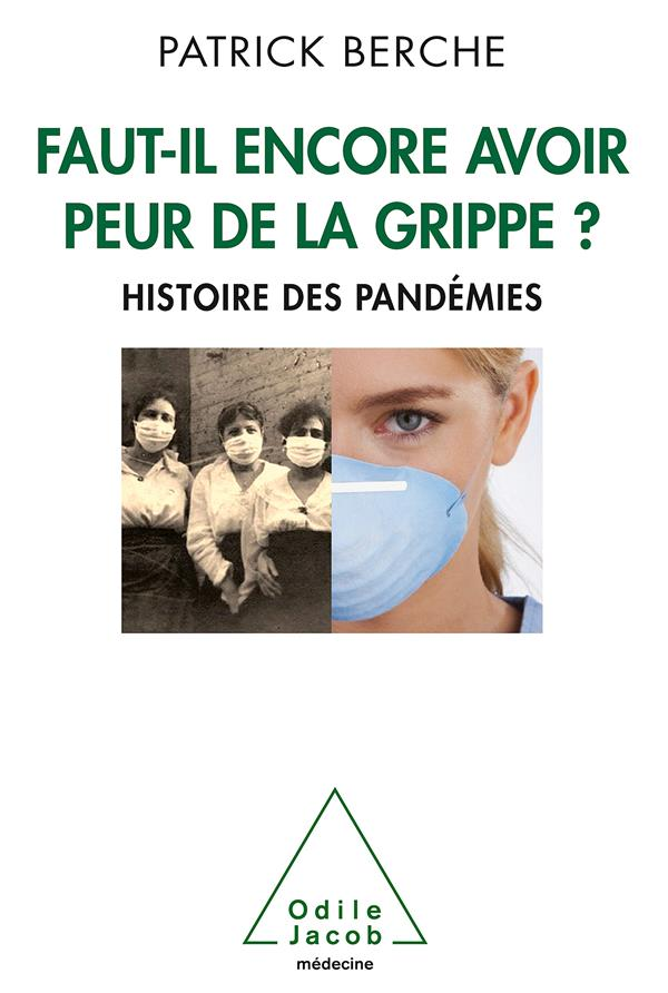 Faut-Il Encore Avoir Peur De La Grippe?